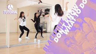 FULL TUTORIAL 1/2 BLACKPINK - Don39;t Know What To Do  Dance Tutorial by 2KSQUAD