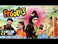 Kawad Song 2019 !! Frooti 3 !! Raju Hans & Shivani !! DJ Rimix Kawad Song !! Shivani Ka Thumka