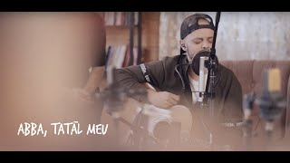 Abba, Tatal Meu (Acoustic Session) 477