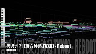 【MIDI Full Cover】동방신기 (東方神起.TVXQ) - Reboot| MIDI CUBE