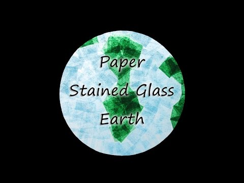 Planet Earth made with Tissue Paper Stained Glass