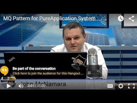 IBM Hursley Innovation Centre: MQ Pattern for PureApplication System