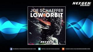 Joe Schaeffer - Low Orbit (Chris Forward Remix)[OUT NOW]