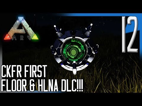 CKFR FIRST FLOOR DONE & NEW HLNA PET! | ARK: Survival Evolved Modded Island  Gameplay/Let's Play E12