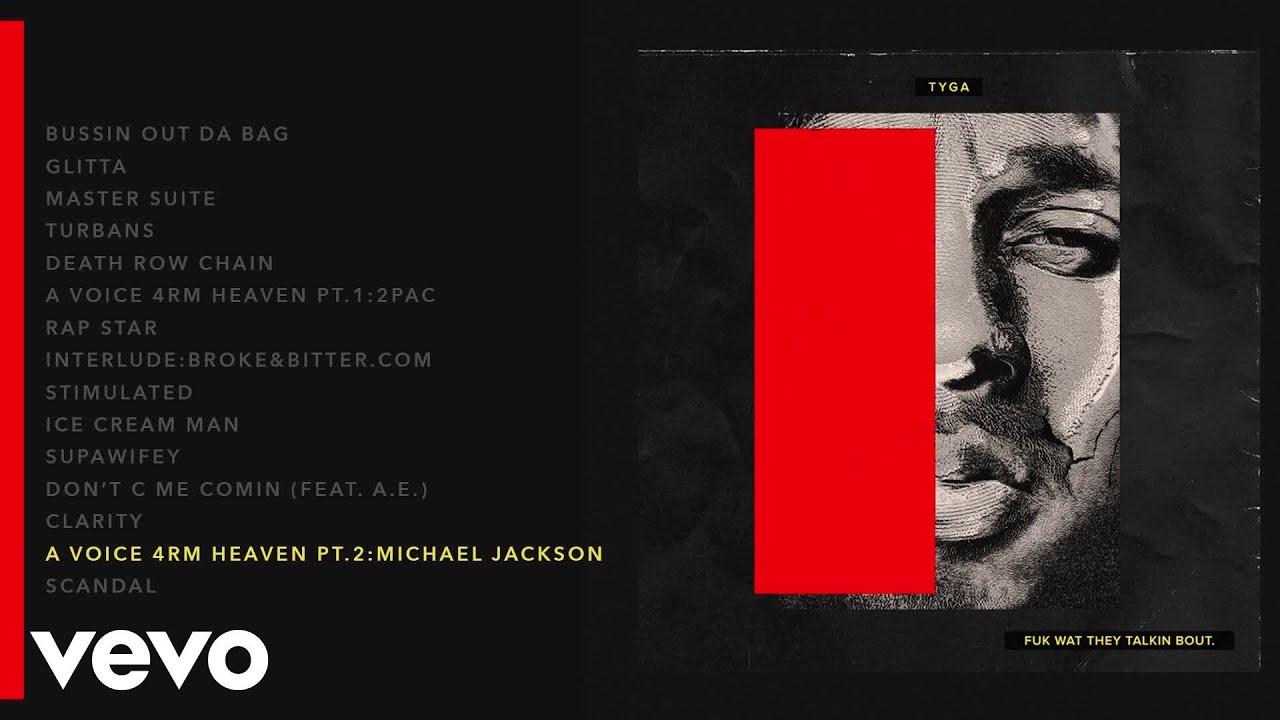 Download Tyga - A Voice 4rm Heaven, Pt. 2: Michael Jackson (Audio)