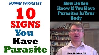10 Signs You May Have A Parasite Infection
