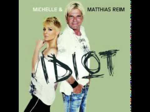 Matthias Reim Michelle Idiot neue Noori-Traute