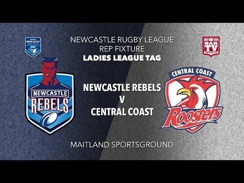 2019 Newcastle RL - Rep Fixture - Ladies League Tag - Newcastle v Central Coast