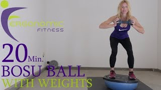 20 MINUTE BOSU BALL WORKOUT WITH WEIGHTS