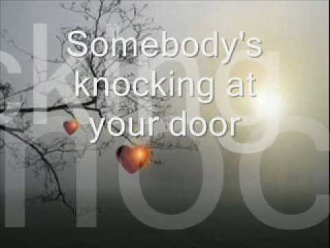 Somebody's knocking at your door - YouTube