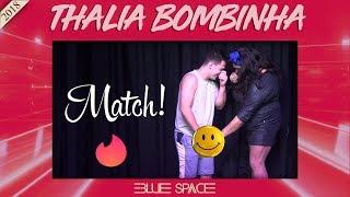 Blue Space Oficial - Thalia Bombinha - 06.05.18