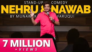 Nawab, Nehru & Gujarat 2002   Stand Up Comedy   Munawar Faruqui