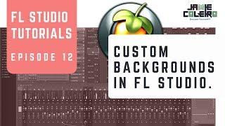 خلفيات مخصصة في FL Studio | تعليمي | [لا سلسلة BS #17]