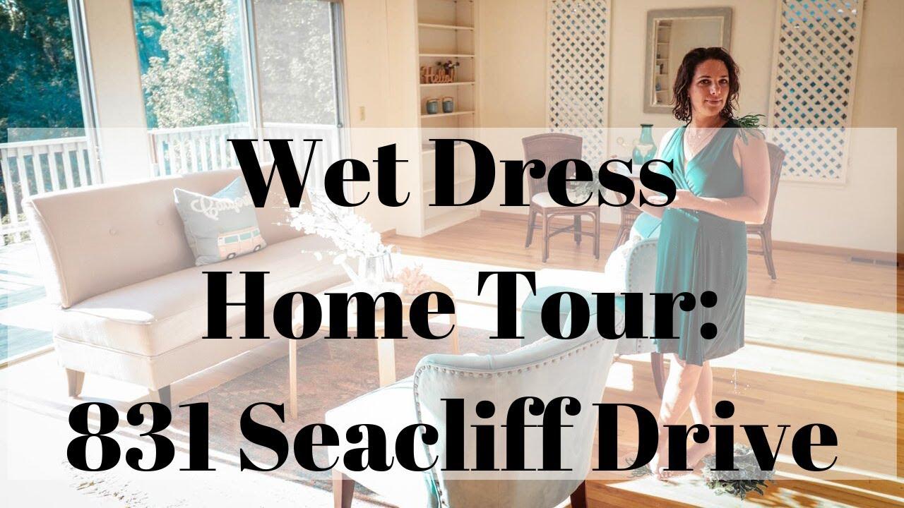 Wet Dress Home Tour: 831 Seacliff Drive in Aptos, CA