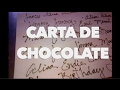 CARTA DE CHOCOLATE. EXPECTATIVA/REALIDAD