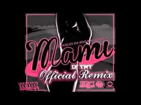 OMG Mami(Get Em Girl) Remix - Priceless Da Roc ft. Panopoly & Princess Drop Dehd