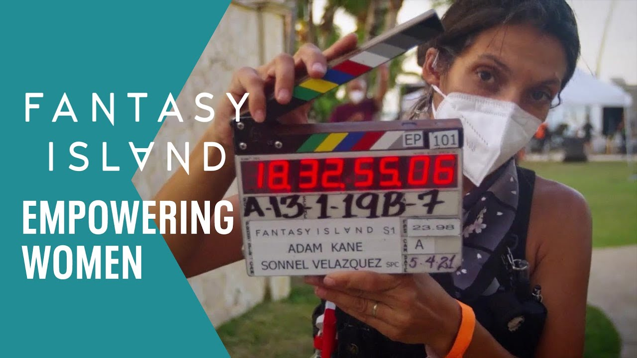 Empowering Women In The Film Industry! | FANTASY ISLAND