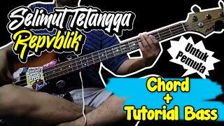 Download Bass Cover & Chord Selimut Tetangga - Repvblik (Chord) Untuk Pemula