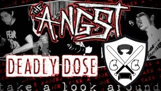 The Angst - Deadly Dose