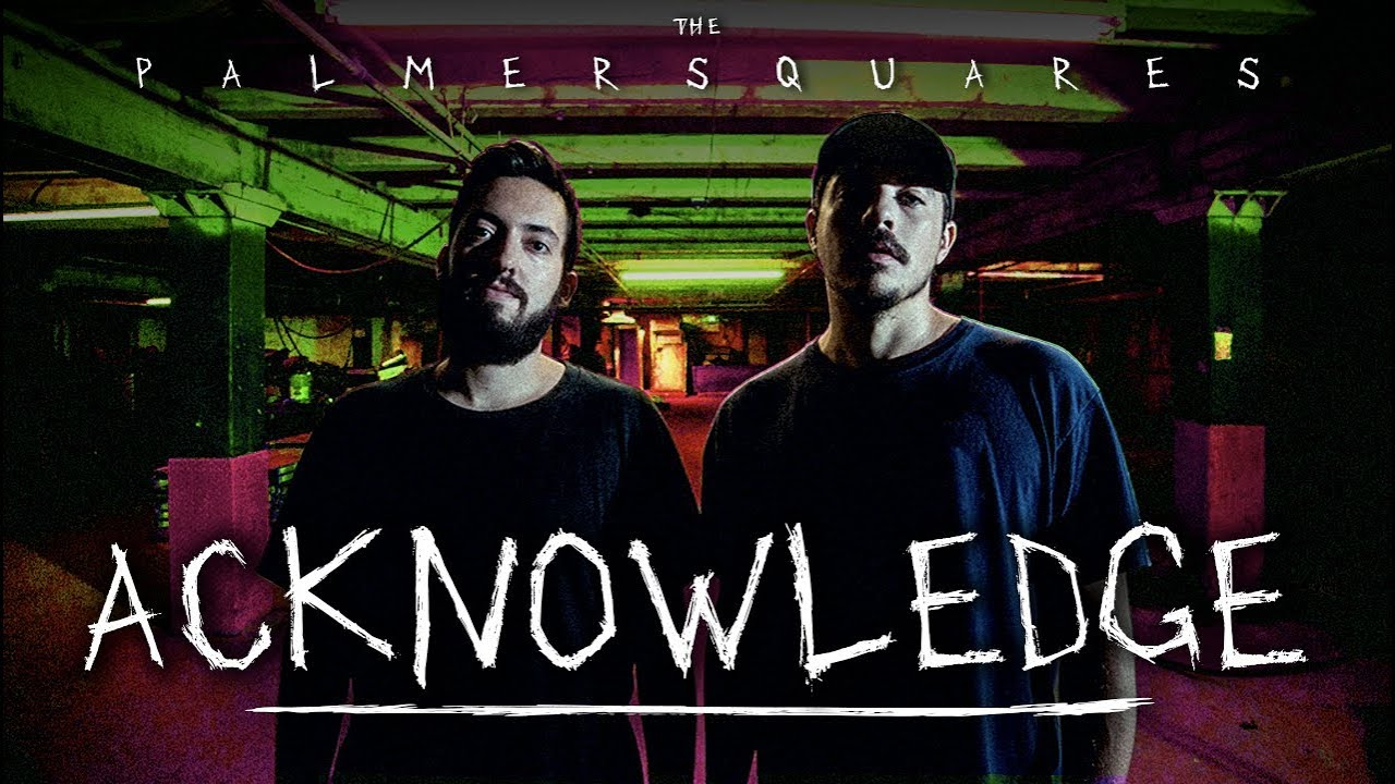 Download The Palmer Squares - AcKnowledge (Official Video)