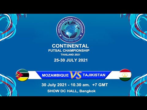 Continental Futsal Champianship Thailand 2021     MOZAMBIQUE  vs  TAJIKISTAN
