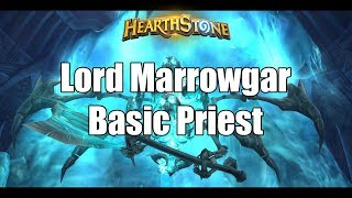 [Hearthstone] Frozen Throne - Lord Marrowgar With Basic Priest
