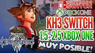 KINGDOM HEARTS 3 CONSIDERADO en Nintendo SWITCH | KH 1.5+2.5 en XBOX ONE MUY Posible - Español