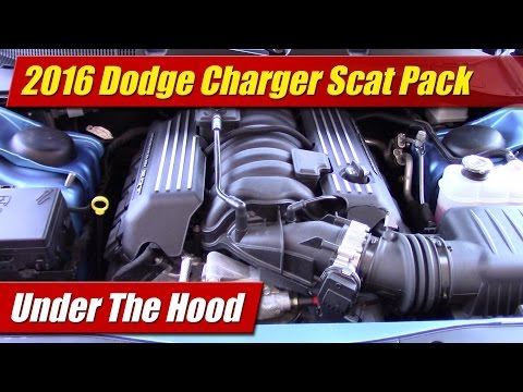 Under The Hood: 2016 Dodge Charger R/T Scat Pack