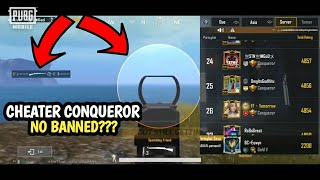 CHEATER CONQUEROR SERVER ASIA TEREKAM - PUBG MOBILE