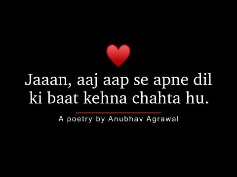 """Pyaar Ka Izhaar... Express Your Love Today | Heart Touching Poetry | @Feelings Ft. Anubhav Agrawal"
