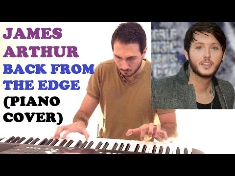 James Arthur - Back From The Edge (Piano Cover )