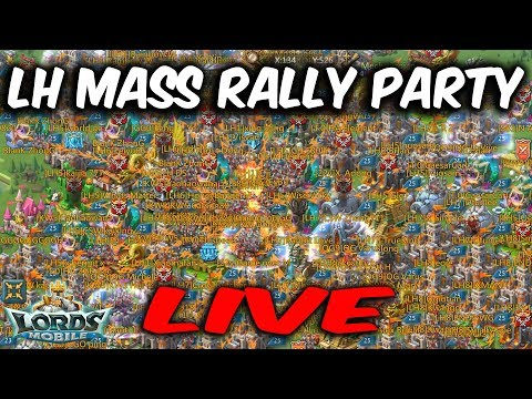 LH Mass Rally Party LIVE (Online Player Got Zeroed) - Lords Mobile