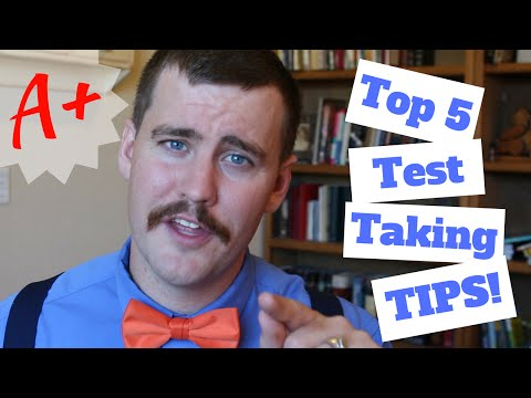 Top 5 Test Tips - How to Become a Better Test Taker