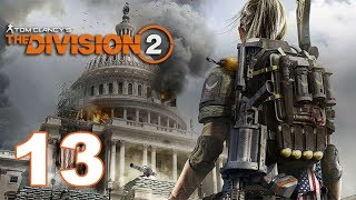 Imon Plays [The Division 2 (PC Solo)] #13 Day 8 戇撚柒鳩 十三不詳