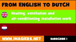 NEDERLANDS = ENGELS = Installeren van verwarming, ventilatie en airconditioning