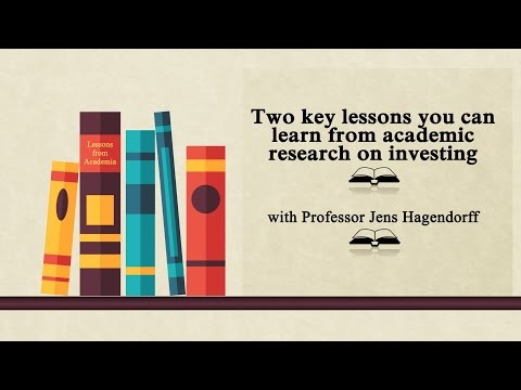 Two key lessons you can learn from academic research on investing
