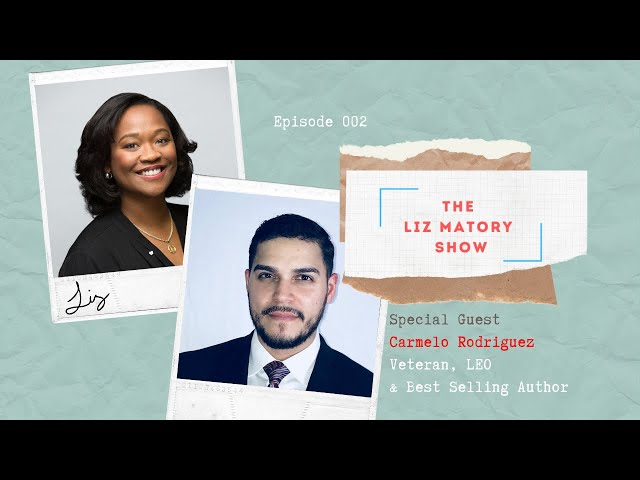 Epsiode 002 - The Liz Matory Show with Special Guest Carmelo Rodriguez