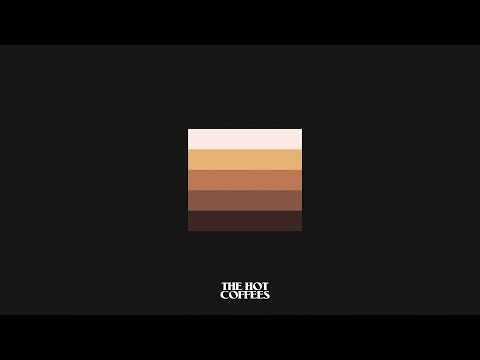 The Hot Coffees - Latte (FULL EP)