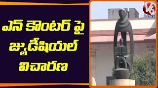 దిశ ఎన్కౌంటర్ : జ్యుడిషియల్ దర్యాప్తుకు సుప్రీం కోర్ట్ ప్రతిపాదన | V6 Telugu News