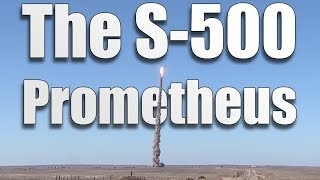 S-500 Prometheus - Overview