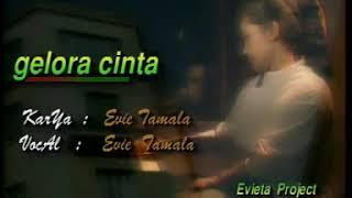 Gelora Cinta 🌷 Evie Tamala