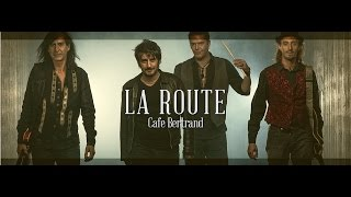 "Café Bertrand - French rock band - Clip ""La Route"" 2015"