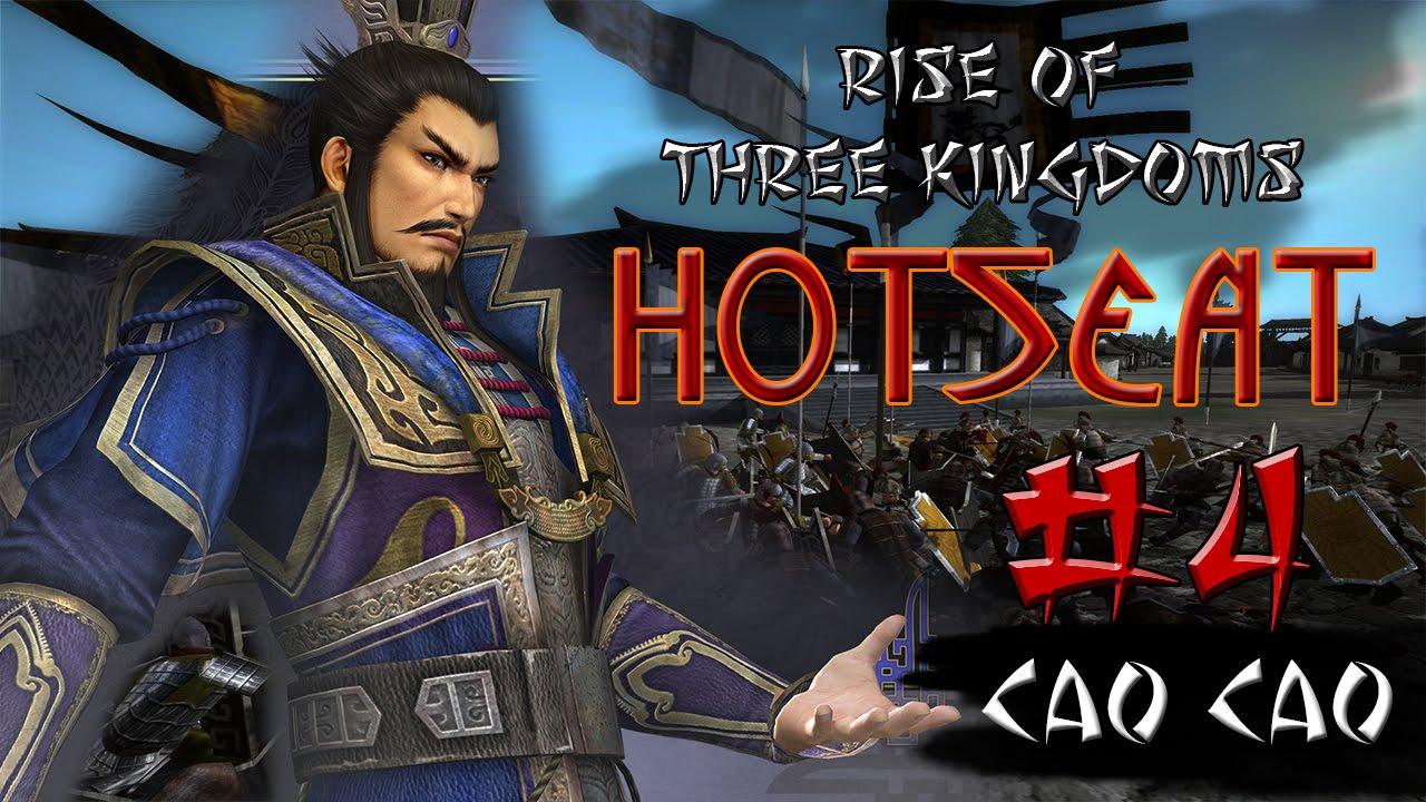 Three Kingdoms HotSeat - Cao Cao #4 - YouTube
