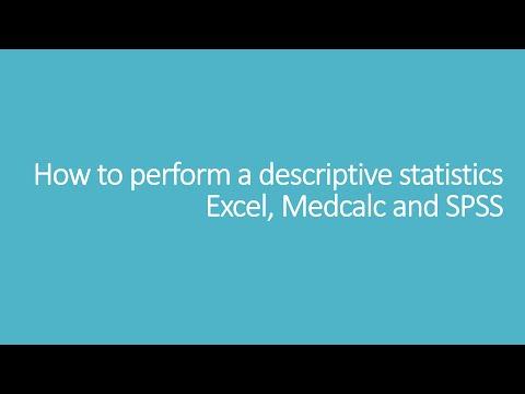 How to perform a descriptive statistics: Excel, Medcalc and SPSS
