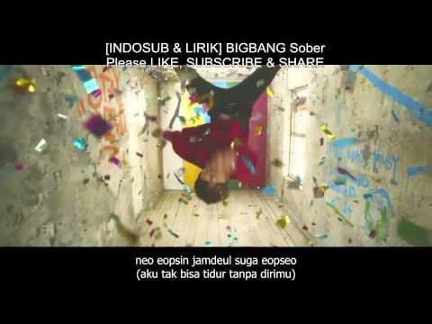 [INDOSUB & LIRIK] BIGBANG - Sober (MV HD)