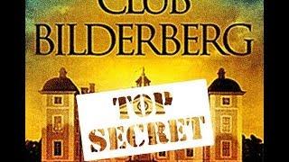 Los Futuros Planes del Club Bilderberg 2014-2015
