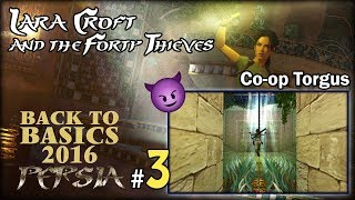 "[TRLE] BTB2016 #8 - Lara Croft and the 40 Thieves - Co-Op Torgus [3/5] - ""Ukryte przejście"""