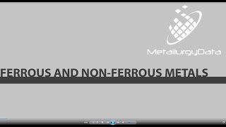 Ferrous and Non Ferrous Metals - Snippet from 'Introduction to Materials'