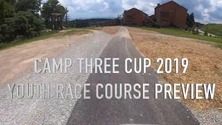 CAMP THREE CUP 2019 Youth Race Course Preview