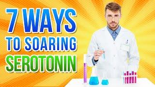 7 Ways How to Raise Serotonin Levels Naturally